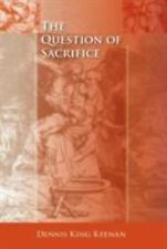 The Question of Sacrifice (Paperback or Softback)