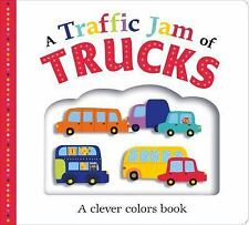 Picture Fit: Picture Fit Board Books: a Traffic Jam of Trucks : A Colors Book...