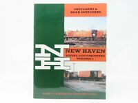 NH New Haven Diesel Locomotives Volume 1 by Liljestrand & Sweetland