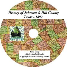1892 - JOHNSON & HILL County Texas TX - History Genealogy Ancestry - CD DVD
