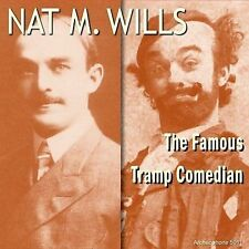 NAT M. WILLIS - The Famous Tramp Comedian - (CD, Aug-2007, Archeophone)-NEW