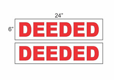 """Deeded 6""""x24"""" Real Estate Rider Signs Buy 1 Get 1 Free 2 Sided"""