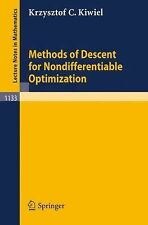 Methods of Descent for Nondifferentiable Optimization (Lecture Notes in Mathema