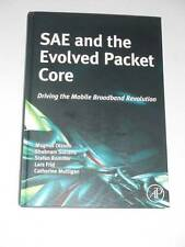 SAE & the EVOLVED PACKET CORE Driving the Mobile Broadband Revolution 2009 NEW