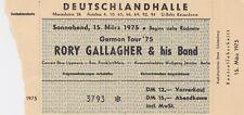 Rory Gallagher, Konzertticket, Berlin Deutschlandhalle, Eintrittskarte 15.3.1975