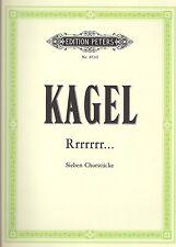 Kagel - Rrrrrrr...: 7 Stücke für gemischten Chor a cappella oder mit Klavier