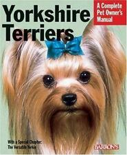 NEW - Yorkshire Terriers (Complete Pet Owner's Manual)