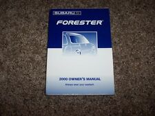 2000 Subaru Forester L S 2.5L 4Cyl Owner Owner's Operator User Guide Manual
