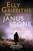 The Janus Stone: The Dr Ruth Galloway Mysteries 2,Elly Griffiths
