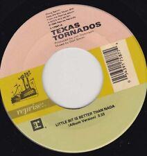"""TEXAS TORNADOS - Little Bit Is Better Than Nada  7"""" 45"""