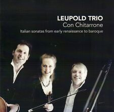 LEUPOLD TRIO – CON CHITARONNE (2010 CLASSICAL CD)