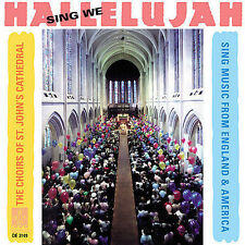 The Chorus Of St Johns Cathedral CD Sing We Hallelujah Music England America