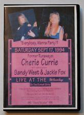 Cherie Currie Live 1994 DVD w/Marie + Sandy West + Jackie Fox the Runaways
