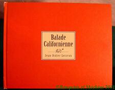 Jean-Didier Loizeau Balade Californienne Photos