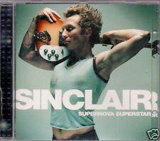 CD ALBUM 12 TITRES--SINCLAIR--SUPERNOVA SUPERSTAR--2001