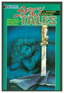 Spicy Tales #13 FINE 1989 Eternity Comics - A Naughty Anthology