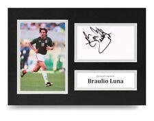 Braulio Luna Signed A4 Photo Display Mexico Autograph Memorabilia + COA
