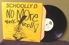 """Schoolly D """"No More Rock N Roll"""" 12"""" OOP Orig Ice T WLP"""