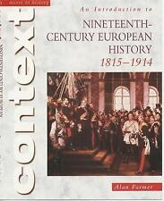 NEW Access to History Context An Introduction to 19th-Century European