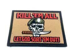 Kill Em All Let God Sort Em Out Embroidered Airsoft Paintball Patch