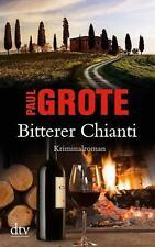 Grote, Paul - Bitterer Chianti: Kriminalroman