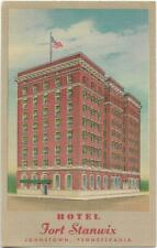 HOTEL FORT STANWIX~JOHNSTOWN,PA