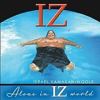 "Alone in Iz World von Kamakawiwo'Ole,Israel ""Iz"" 