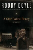 (Very Good)-A Star Called Henry (Last Roundup) (Hardcover)-Roddy Doyle-067088757