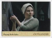 Outlander Season 2 (2017) RAINBOW FOIL BASE Card #44 / PLAYING BOTH SIDES