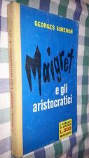 GEORGES .SIMENON-TELATO- ROMANZI  # 173 - MAIGRET E GLI ARISTOCRATICI - 1962