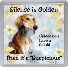 """Saluki Dog Coaster """"Silence is Golden Unless you have a  ...."""" by Starprint"""