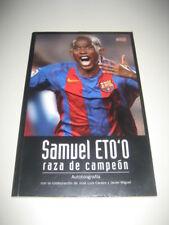 Libro Futbol SAMUEL ETO'O Raza de Campeon. 1ª Edicion. Futbol Club Barcelona