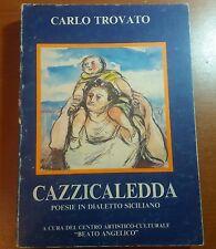 Cazzicaledda - Carlo Trovato - Beato-Angelico -1986 - M