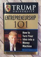 Trump University Entrepreneurship 101 : How to Turn Your Idea into a Money Mach…