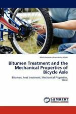 Bitumen Treatment and the Mechanical Properties of Bicycle Axle by Abdulmumin...