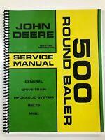 SERVICE MANUAL FOR JOHN DEERE 500 ROUND BALER TM-1140 REPAIR MANUAL