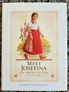 MEET JOSEFINA AMERICAN GIRL HARDCOVER 1ST / 1ST DUSTJACKET PLEASANT COMPANY