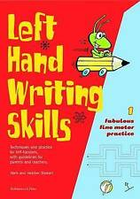 Left Hand Writing Skills: Book 1: Fabulous Fine Motor Practice (bk. 1)