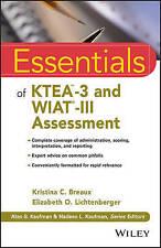 Essentials of KTEA-3 and WIAT-III Assessment (Essentials of Psychological Assess