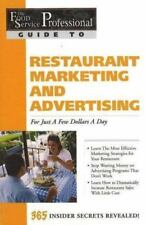 The Food Service Professional Guide to Restaurant Marketing and Advertising: For