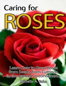LEARN TO GROW Roses from Seed 13 steps with Pictures FULL PDF FILE YOUR EMAIL US
