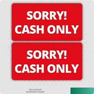 2 x Sorry Cash Only S/A Vinyl Stickers - Shop - Cafe - Taxi - Business - Office