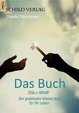 Das Buch: DSL=WMF - Der praktische Master-Key für I...   Buch   Zustand sehr gut