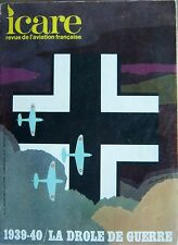 ICARE REVUE AVIATION FRANCAISE No 53 de 1970 WW2 1939 - 40 LA DROLE DE GUERRE