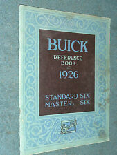 1926 BUICK OWNER'S MANUAL / REFERENCE BOOK / ORIGINAL STANDARD AND MASTER 6!!