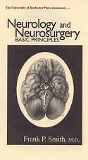 USED (VG) Neurology and Neurosurgery: Basic Principles by Frank P. Smith