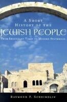 A Short History of the Jewish People: From Legendary Times to Modern Statehood ,