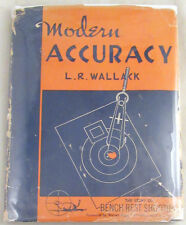 Modern Accuracy in Bench Rest Shooting 1951 1st Ed. HC Book