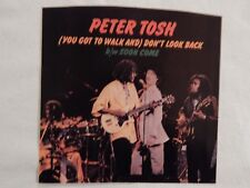 """PETER TOSH (You Got To Walk And) Don't Look Back"""" PICTURE SLEEVE! ONLY NEW eBAY!"""