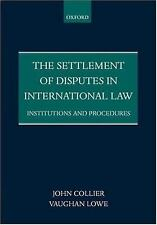 The Settlement of Disputes in International Law: Institutions and Procedures, Lo